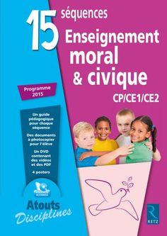15 Séquences Enseignement moral et civique (+ CD-Rom) - CP-CE1-CE2 - Ouvrage bi-média