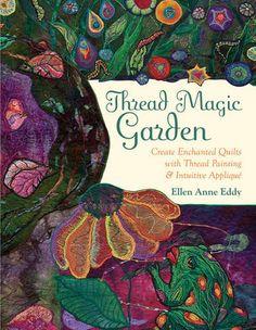 Thread Magic Garden: Create Enchanted Quilts with Thread ... https://www.amazon.com/dp/160705261X/ref=cm_sw_r_pi_dp_U_x_bVaRAbQD4MC9N