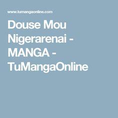 Douse Mou Nigerarenai - MANGA - TuMangaOnline