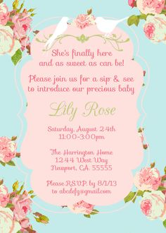 """Sip n See invitation- """"She's finally here and sweet as can be. Please join us for a sip & see to introduce our precious baby"""""""