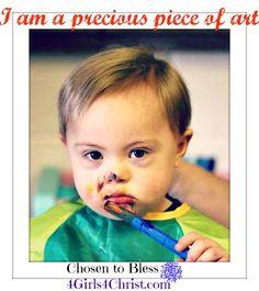 """""""I am a precious piece of art"""""""