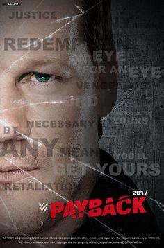 WWE Payback 2017 Poster by edaba7.deviantart.com on @DeviantArt