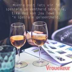 'n Spesiale geleentheid Inspiring Quotes About Life, Inspirational Quotes, Qoutes, Life Quotes, Back Fat Workout, Afrikaanse Quotes, Quotes And Notes, Life Lessons, Alcoholic Drinks