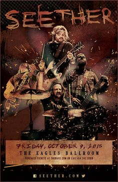SEETHER  Friday, October 9, 2015 at 7:30pm  (doors scheduled to open at 6pm)  The Rave/Eagles Club - Milwaukee WI  All Ages / 21+ to Drink