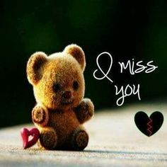 I Miss You love cute heart bear teddy missing I Miss You Cute, Miss U My Love, Missing You Love, Missing You Quotes, I Love You Baby, Cute Love Quotes, Awesome Quotes, Miss You Images, Love Images