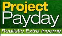 I'm here to give you my full review of Project Payday, and I guess your question would be is Project Payday a scam? Come get my honest opinion