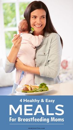 28b62935ef 4 Healthy  amp  Easy Meals For  Breastfeeding Moms Breastfeeding Foods