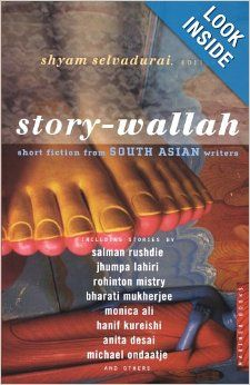 Story-Wallah: Short Fiction from South Asian Writers: Shyam Selvadurai: 9780618576807: Amazon.com: Books