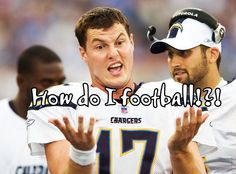 Don't worry Philip Rivers you'll never understand anyhow.