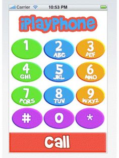 iPlayPhone - $.99, iPhone, iPod Touch and iPad, Ages 2 & up:  Designed for the curious toddler (a.k.a. all toddlers) iPlayPhone lets her have all the fun and feel of a real iPhone without calling Tokyo. Just start the application and let your kid go crazy pressing the brightly colored buttons and chattering to her imaginary friends on the other end.