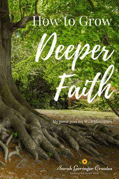 How to Grow Deeper Faith: A guided meditation on Colossians 2:6-7. #spiritualgrowth #faith #christianliving #christianfaith