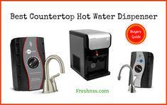 9 Best Countertop Hot Water Dispenser, Plus 1 to Avoid Buyers Guide)