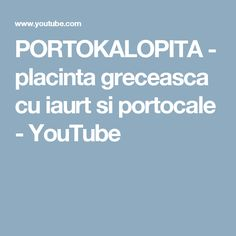 PORTOKALOPITA - placinta greceasca cu iaurt si portocale - YouTube