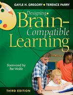 Designing Brain-Compatible Learning Third Edition - Gregory & Parry