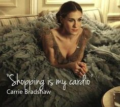 Shopping is my cardio and therapy
