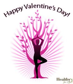 Happy Valentine's Day from Healthy for Life!