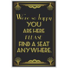 The Great Gatsby Art Deco Wedding Seating Sign – Find a Seat Anywhere #PaperBlast