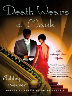 """""""Death Wears a Mask"""" by Ashley Weaver"""