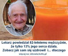 Lekarz powiedział 82-letniemu mężczyźnie, że tylko 13% jego serca działa. Zobacz jak sam się uzdrowił !