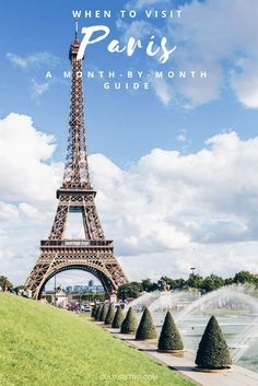 When to Go to Paris: A Month-By-Month Guide