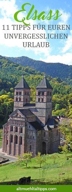 11 Tipps für euren unvergesslichen Urlaub im Elsass (Frankreich) - Wandern, Wein, Kultur, Städte. Perfektes Urlaubsziel im Herbst!