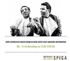 Bei uns haben die Späten gut Lachen: Wer den Mezzogiorno gemütlich etwas später beginnt und den Pranzo erst zwischen 13.00 und 14.00 Uhr bestellt, erhält den Espresso semplicemente geschenkt. Serviert con molto Piacere! www.spiga-ristorante.ch