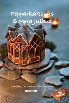 Superbra för dig som har ambitioner med pepparkaksbaket! Paper Houses, Christmas And New Year, Norman, Gingerbread Houses, Desserts, Writer, Food, Holidays, Life