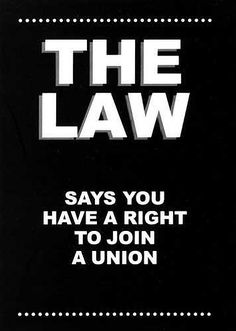 The NLRA guarantees the right of employees to organize and bargain collectively with their employers, and to engage in other protected concerted. Right To Work Law, Local Union, Workers Rights, Labor Union, Law Enforcement Officer, United We Stand, Security Guard, Fact Quotes, Say You
