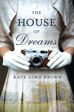 The House of Dreams by Kate Lord Brown Giveaway (US/Can only)