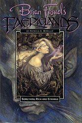 Brian Froud's Faerielands Series