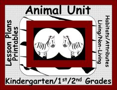 Full Lesson Plans! Animal Unit with habitat, attributes, living/nonliving concepts and more. Engaging and hands on activities and printables. Leveled printables and activities for K-2nd grades. http://www.teacherspayteachers.com/Store/Lisa-Ann