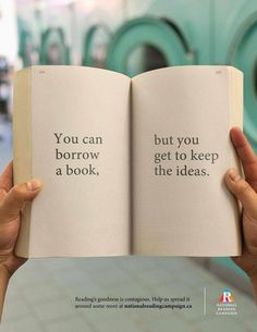"The National Reading Campaign ""reading matters"": You can borrow a book but you get to keep the ideas. I think I need to have this above my classroom library! Library Quotes, Library Books, Book Quotes, Library Posters, Book Sayings, Library Signs, Free Library, Library Memes, Reading Posters"