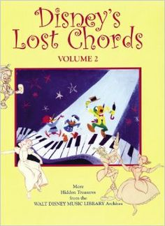 Disney's Lost Chords Volume 2: Russell Schroeder: 9780615206332: Amazon.com: Books