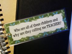 Funny bookmark for teachers ...