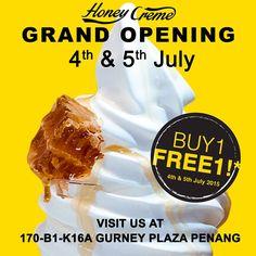 4-5 Jul 2015: Honey Creme Gurney Plaza Grand Opening Promotion