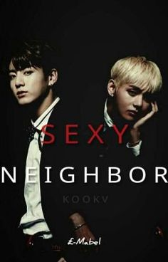 Read //Prólogo\\ from the story Sexy Neighbour · 'KookV' by L-Mabel (;) with reads. Chanyeol, Playboy, Taehyung, Sexy, Wattpad, Bts, Fan Art, Reading, Movies