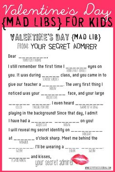Mad Libs Valentines for elementary school class party.  The kiddos can make a few to give to their family member.