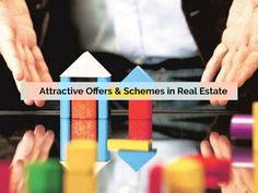 Attractive Offers & Schemes in Real Estate : The present market situation of real estate indicates the excess supply over of requirements of Plots & Flats.