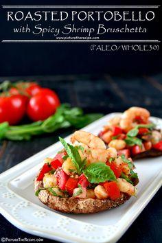 Roasted Portobello with Spicy Shrimp Bruschetta by PictureTheRecipe