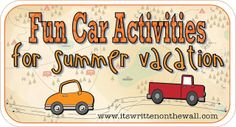 It's Written on the Wall ~~ Lots of Fun Car Activities-For Summer Vacation (If the kids are happy, Mom's happy)