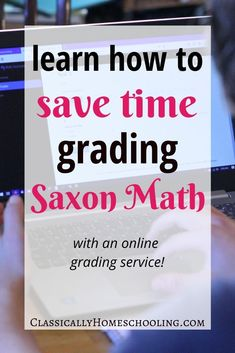 Saxon Math is an amazing math curriculum that has worked well for us for many, many years. But let me tell you, trying to keep up with the grading has been challenging. I needed a Saxon Math Online Grading Service! Homeschool Curriculum Reviews, Homeschool High School, Homeschooling, School Classroom, Saxon Math Course 3, Math Courses, Math Graphic Organizers, Math Word Problems, Math Notebooks