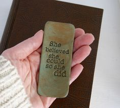 She Believed She Could So She Did leather bookmark.