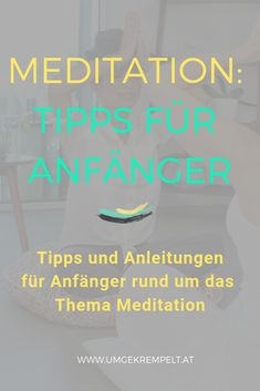 at - Meditations Wissen: alles zum Thema Zazen Meditation, Stress Management, Mantra, Kundalini, Yoga, Lifestyle, Pilates, Habit Quotes, Psychology Facts