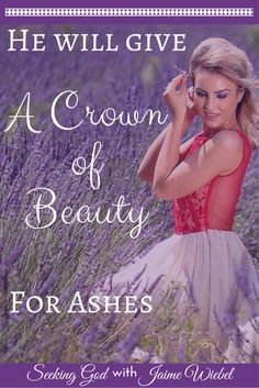 God takes our ashes and turns them into beauty. He will replace our grieving with joyous blessing. Instead of living a life in despair, even when we have driven ourselves there, He will replace it with Praise.  Seeking A Deeper Relationship with God?  Click Through to Read the Full Post!
