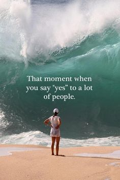 "That moment when you say ""yes"" to a lot of people. 