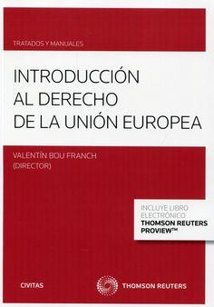 Introducción al derecho de la Unión Europea.   Civitas 2014.