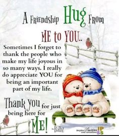 Special Friend Quotes, Friend Poems, Sister Quotes, Best Friend Quotes, Thank You Quotes For Friends, Friend Sayings, Family Sayings, Morning Inspirational Quotes, Good Morning Quotes