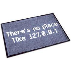 There's no place like 127.0.0.1 Door/Floor Mat