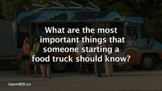 Owning a #food truck business move info visit: http://upended.co/