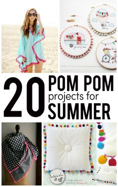 20 Pom Pom Sewing Projects Perfect for Summer!! Cute crafts and DIY projects with pom poms.